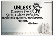 Dr Seuss The Lorax Quote Playroom Children's Bedroom Baby Nursery Wall Sticker Wall Art Wall Vinyl Wall Decal Wall Mural - Regular Size.