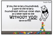 Winnie the Pooh If You Live to be 100 Children's Nursery Wall Sticker Wall Art Vinyl Wall Decal Wall Mural