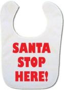 Santa Stop Here! baby bib