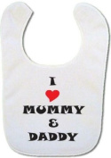 Baby bib with I Love Mummy & Daddy