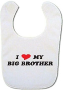 I love my Big Brother Baby Bib