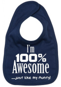 Image is Everything - I'm 100% Awesome....  .   my Aunty - Baby, Toddler, Feeding Bib, Navy