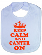 Keep Calm & Canter On Horse Riding Funny Baby/Toddler/Newborn Bib - Baby Gift
