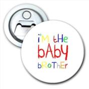 I'm The Baby Brother Bottle Opener Fridge Magnet