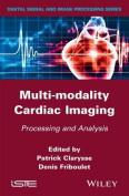 Multi-Modality Cardiac Imaging