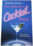 The Definitive Andrew James Cocktail Recipe Book