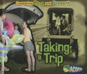 Taking a Trip