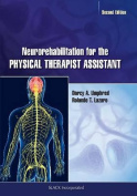 Neurorehabilitation for the Physical Therapist Assistant with Access Code