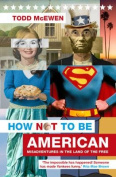 How Not to Be American