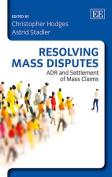 Resolving Mass Disputes