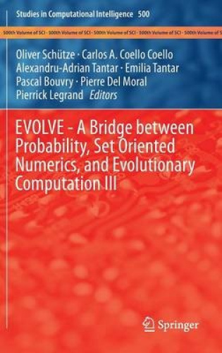 EVOLVE - a Bridge Between Probability, Set Oriented Numerics and Evolutionary