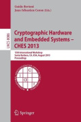 Cryptographic Hardware and Embedded Systems -- CHES 2013