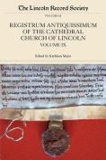 Registrum Antiquissimum of the Cathedral Church of Lincoln, volume 9