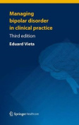 Managing Bipolar Disorder in Clinical Practice