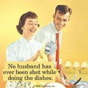 No Husband Has Ever Been Shot... single funny drinks coaster