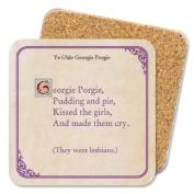 Georgie Porgie Coaster