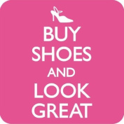 Buy Shoes and Look Great drinks mat / coaster