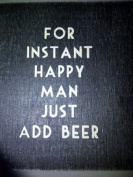 East of India Coaster - Gift for Him - For Happy man Add Beer