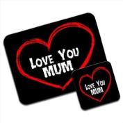 Love You Mum Mother Birthday Gift Premium Mousematt & Coaster Set