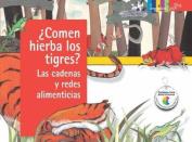 Comen Hierba Los Tigres? Las Cadenas y Redes Alimenticias (Ciencia Basica [Spanish]