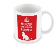 Cat Mug - Keep Calm And Hug Your Burmese