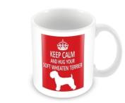 Dog Mug - Keep Calm And Hug Your Soft Wheaten Terrier