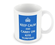 Keep Calm - And Carry On Kite Surfing