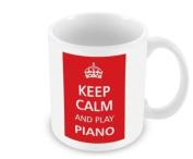 Keep Calm - And Play Piano