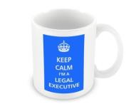 Keep Calm - I'm A Legal Executive
