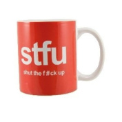 Boxer Gifts Shut The F**k Up Text Mug