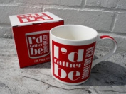 I'd Rather Be Rich & Famous - Red Ceramic Mug