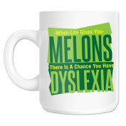 When Life Gives You Melons You Have Dyslexia Mug