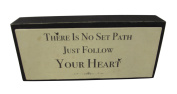 East of India Wooden Words There Is No set Path Just Follow Your Heart
