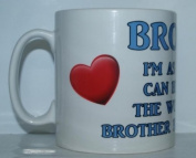 I'm As Lucky As Can Be Worlds Best Brother Belongs To Me Mug Ideal Gift/Present