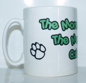 The More People I Meet The More I Love My Cairn Terrier Mug - Ideal Gift/Present