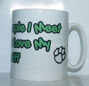 The More People I Meet The More I Love My Mastiff Mug - Ideal Gift/Present