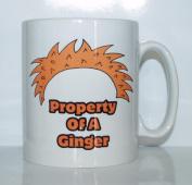 Property Of A Ginger Printed Mug Joke Funny Novelty Ideal Gift / Present