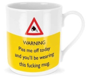 WARNING Piss me off today and...! MUG - Hysterical Gifts