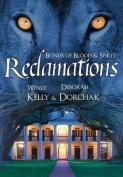 Bonds of Blood & Spirit  : Reclamations