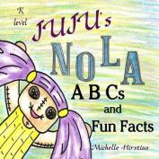 Juju's Nola ABCs and Fun Facts