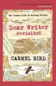 Dear Writer ...revisited...