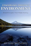 Conserving Oregon's Environment