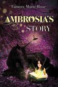 Ambrosia's Story