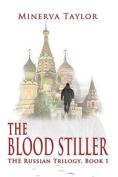 The Blood Stiller