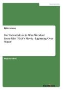 "Der Todesdiskurs in Wim Wenders' Essay-Film ""Nick's Movie - Lightning Over Water"" [GER]"