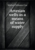 Artesian wells as a means of water supply
