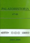 Palaeohistoria 47/48 (2005/2006)