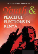Youth and Peaceful Elections in Kenya