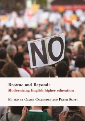 Browne and Beyond: Modernizing English higher education (Bedford Way Papers)