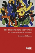 The Modern State Subverted